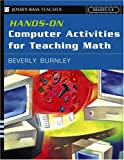 Hands-On Computer Activities for Teaching Math: Grades 3-8