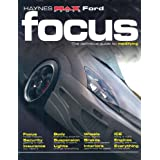 """Ford Focus: The Definitive Guide to Modifying (Haynes """"Max Power"""" Modifying Manuals)by R. M. Jex"""