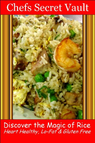 Discover the Magic of Rice - Heart Healthy, Lo-Fat & Gluten Free