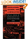 Legislators, Leaders, and Lawmaking: The U.S. House of Representatives in the Postreform Era