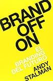 Brandoffon : el branding del futuro (Sin colección)