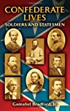Confederate Lives: Soldiers and Statesmen (Dover Books on Americana)