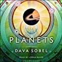 The Planets (       UNABRIDGED) by Dava Sobel Narrated by Lorna Raver