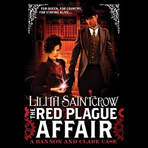 The Red Plague Affair: A Bannon and Clare Case | [Lilith Saintcrow]