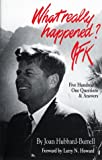 img - for What Really Happened? JFK: Five Hundred One Questions and Answers book / textbook / text book
