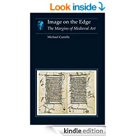 Image on the Edge: The Margins of Medieval Art (Essays in Art and Culture)