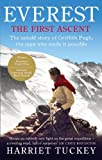 Harriet Tuckey Everest - The First Ascent: The untold story of Griffith Pugh, the man who made it possible