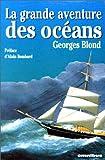 echange, troc Georges Blond - La grande aventure des océans