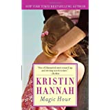 Magic Hourby Kristin Hannah