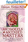 Archangels and Ascended Masters: A Gu...