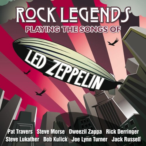 Various Artists - Rock Legends Playing The Songs Of Led Zeppelin [2Lp] (180 Gram, Feats. Pat Travers, Steve Morse, Rick Derringer, Joe Lynn Turner, Etc., Import)