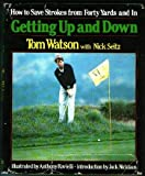 Getting Up and Down (0394531426) by Watson, Tom