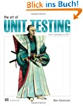 Art of Unit Testing: With Examples in...