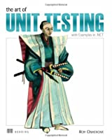 The Art of Unit Testing: With Examples in .Net ebook download
