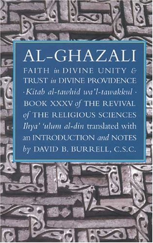 Faith in Divine Unity and Trust in Divine Providence: The...