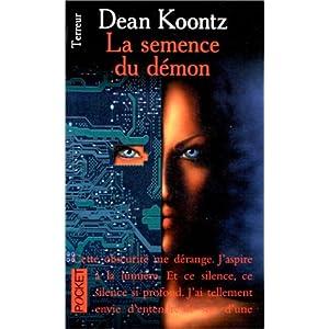 Dean Ray Koontz - La Semence Du Demon
