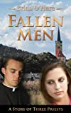 FallenMen:  A Story of Three Priests