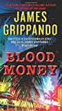 James Grippando Blood Money (Jack Swyteck Novel)