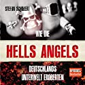 Wie die Hells Angels Deutschlands Unterwelt eroberten Hörbuch von Stefan Schubert Gesprochen von: Martin Schülke
