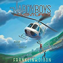 Bound for Danger: Hardy Boys Adventures, Book 13 Audiobook by Franklin W. Dixon Narrated by Tim Gregory