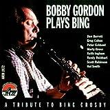 Bobby Gordon Plays Bing