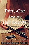 Thirty-One and a Half Regrets: Rose Gardner Mystery