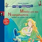 Mirella und das Nixengeheimnis (Erst ich ein Stück, dann du)   Patricia Schröder