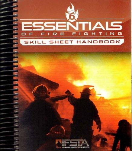 Essentials of Fire Fighting, 6/e Skill Sheet Handbook