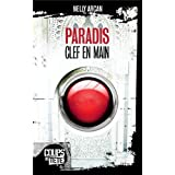Paradis, clef en mainby Nelly Arcan