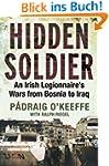 Hidden Soldier: An Irish Legionnaire�...
