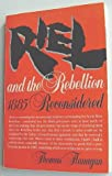 Riel and the Rebellion (088833110X) by Flanagan, Thomas