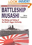 Battleship Musashi: The Making and Si...