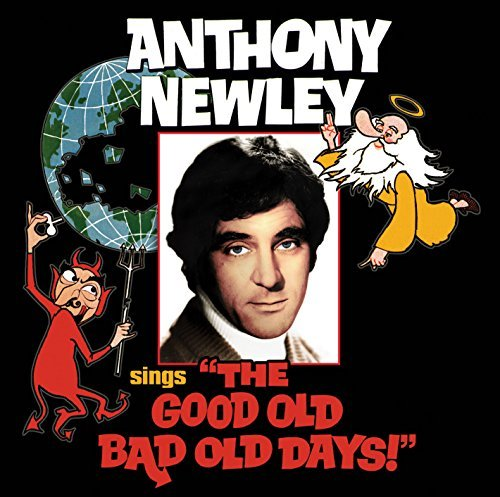 Anthony Newley Sings the Good Old Bad Old Days by Anthony Newley (2015-08-03) (Good Old Bad Old Days compare prices)