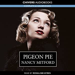 Pigeon Pie | [Nancy Mitford]