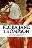 Flora Jane Thompson Flora Jane Thompson, Lark Rise to Candleford, the complete trilogy