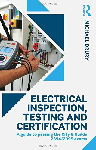 electrical-inspection-testing-and-certification-a-guide-to-passing-the-city-guilds-2394-2395-exams