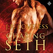 Chasing Seth | [J. R. Loveless]