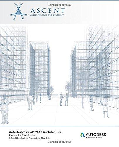 Autodesk Revit 2016 Architecture: Review for Certification