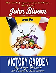 John Bloom And The Victory Garden by Leigh Shearin ebook deal