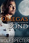 Omega's Bond (Mated to the Alpha #4):...