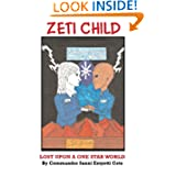 Zeti Child, Lost Upon a One Star World (Volume 1)
