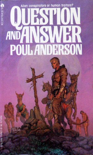 Question and Answer, Poul Anderson