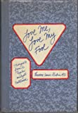 Love Me, Love My Fool: Thoughts from a Psychoanalyst's Notebook (067950592X) by Rubin, Theodore Isaac