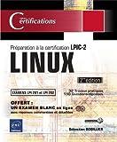 echange, troc Sébastien BOBILLIER - LINUX - Préparation à la certification LPIC-2 (examens LPI 201 et LPI 202) - (seconde édition)