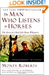 The Man Who Listens to Horses: The St...