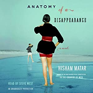 Anatomy of a Disappearance: A Novel | [Hisham Matar]
