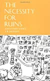 The Necessity for Ruins: And Other Topics