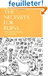 The Necessity for Ruins, and Other To...