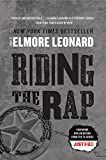 Riding the Rap: A Novel