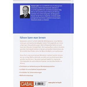 Grundlagen erfolgreicher Mitarbeiterführung: Führungspersönlichkeit, Führungsmethoden, Führungs